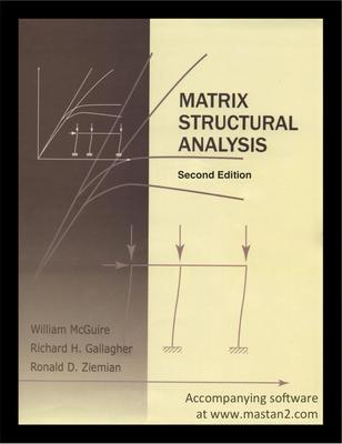 Matrix Structural Analysis 2nd Edition By William Mcguire Richard H Gallagher Et Al