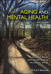 Aging and Mental Health, Third Edition