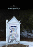 Feast Gently by G. C. Waldrep
