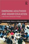 Emerging adulthood and Higher Education : a New Student Development Paradigm