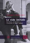 La vida imitada : narrativa, performance y visualidad en Pedro Lemebel