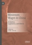 Minimum Wages in China: Evolution, Legislation, and Effects