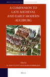 A Companion to Late Medieval and Early Modern Augsburg