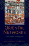 Oriental Networks: Culture, Commerce, and Communication in the Long Eighteenth Century