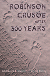 Robinson Crusoe after 300 Years