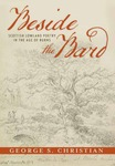 Beside the Bard: Scottish Lowland Poetry in the Age of Burns