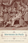 Mormons in Paris: Polygamy on the French Stage, 1874-1892