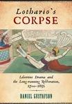 Lothario's Corpse: Libertine Drama and the Long-Running Restoration, 1700-1832