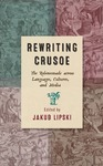 Rewriting Crusoe: The Robinsonade across Languages, Cultures, and Media