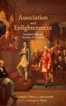 Association and Enlightenment: Scottish Clubs and Societies, 1700-1830