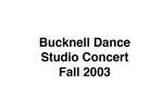 Bucknell Dance Studio Fall Concert 2003